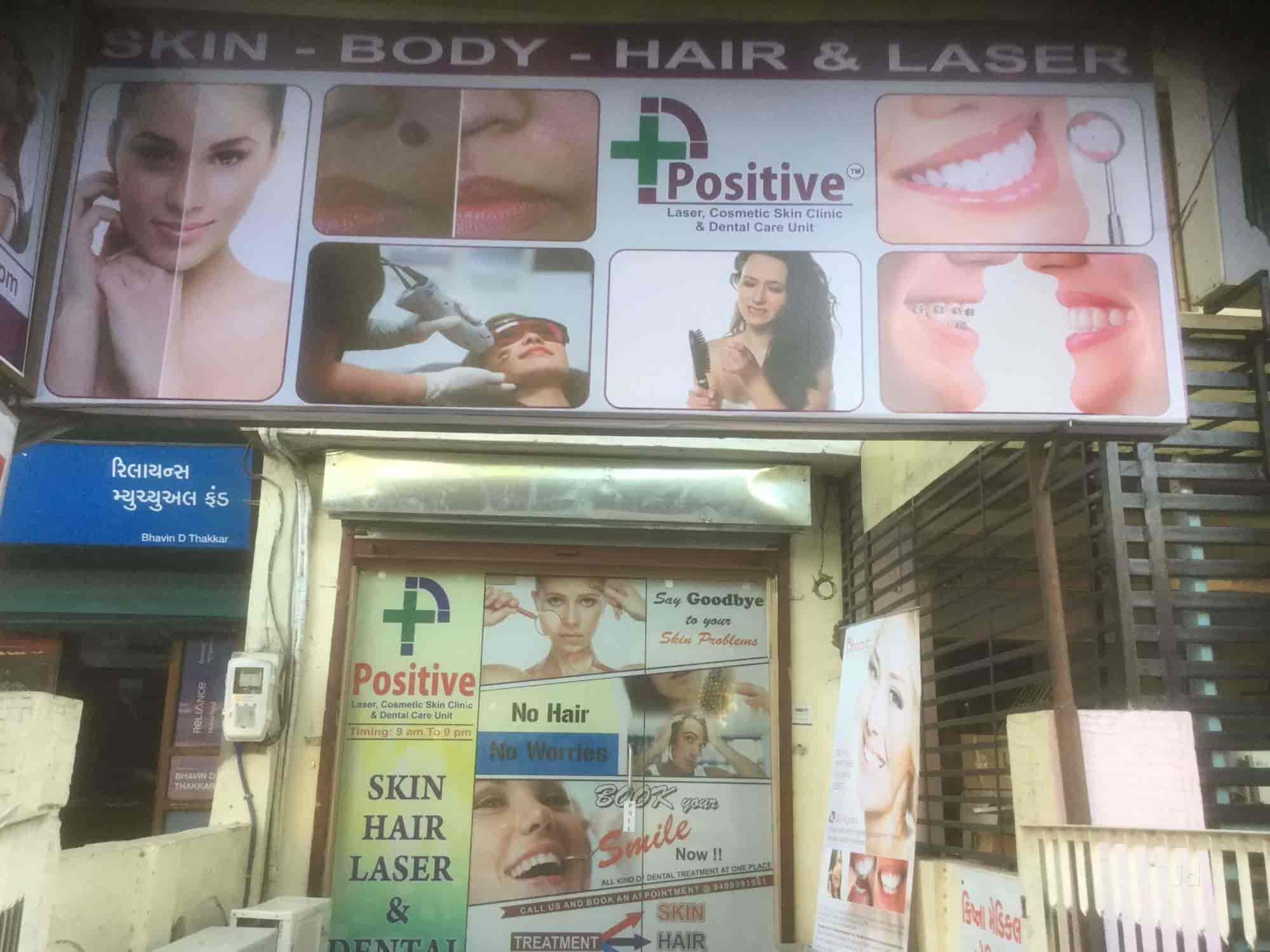 Positive Laser Cosmetic Skin Clinic & Dental Care Unit