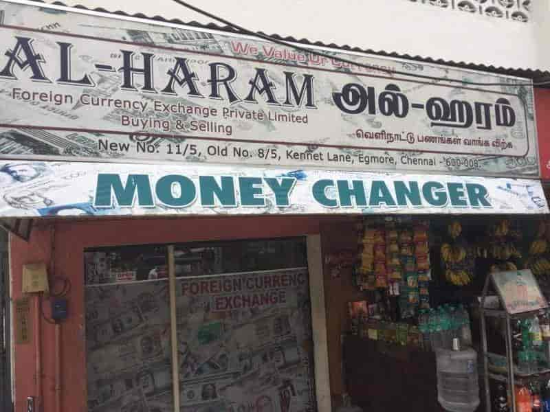 Al-haram Foreign Currency Exchange PVT LTD, Egmore - Foreign