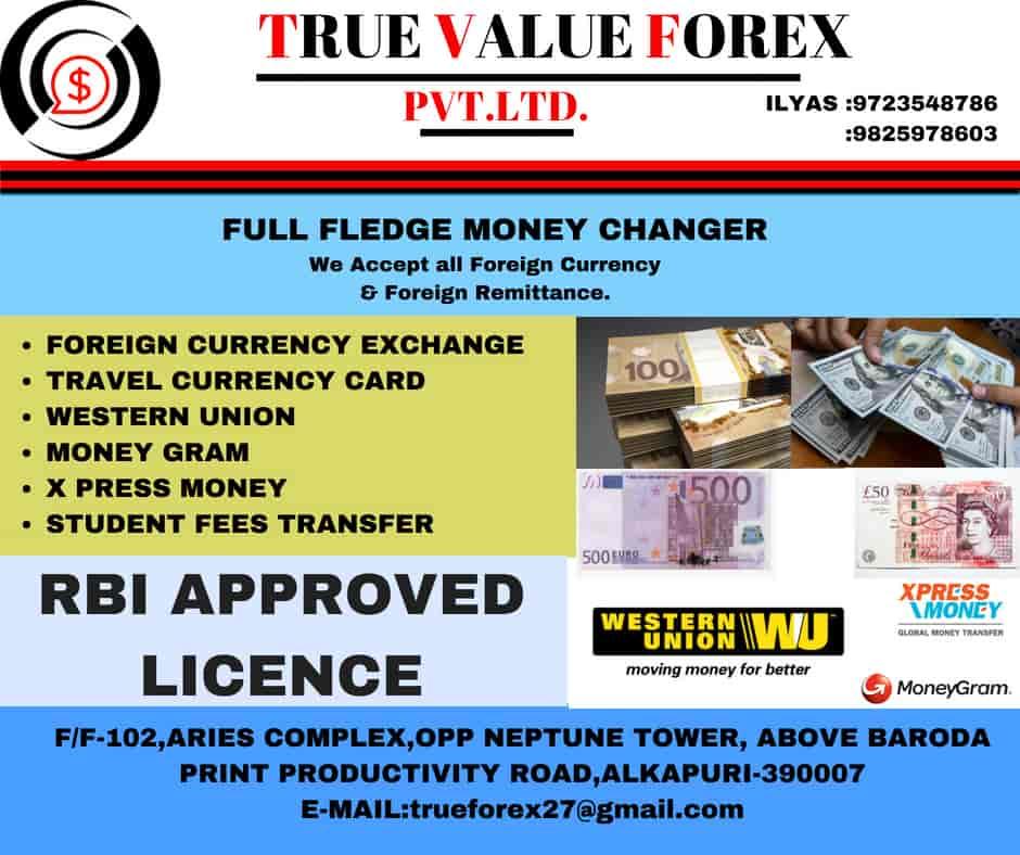 True Value Forex Pvt Ltd Alkapuri Money Transfer Agencies In Vadodara Justdial