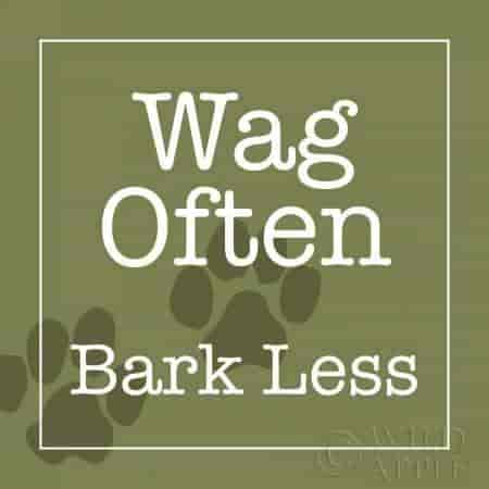 Buy Wag Often - Bark Less by Wild Apple Studio - Fine Art
